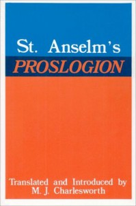 Proslogion, with A Reply on Behalf of the Fool - Anselm of Canterbury, Gaunilo, Max J. Charlesworth