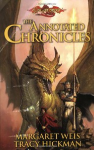 The Annotated Chronicles - Margaret Weis, Tracy Hickman
