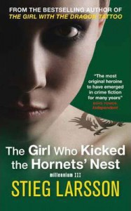 The Girl Who Kicked the Hornets' Nest (Millennium Trilogy) - Stieg Larsson