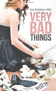 Very Bad Things (Briarcrest Academy) (Volume 1) - Ilsa Madden-Mills
