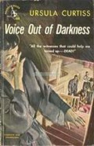 Voice Out of Darkness - Ursula Curtiss