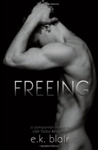 Freeing - E.K. Blair