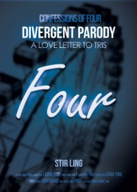 Divergent Parody: Confessions of Four A Love Letter to Tris - Stir Ling
