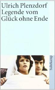 Legende vom Glück ohne Ende. - Ulrich Plenzdorf