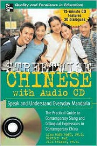 Streetwise Mandarin Chinese with MP3 disk (Streetwise (Mcgraw Hill)) - Rongrong Liao, Jack Franke, Liao Rongrong