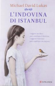 L'indovina di Istanbul - Michael David Lukas, Elisa Banfi