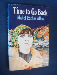 Time To Go Back - Mabel Esther Allan