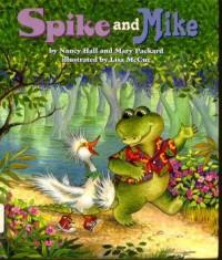 Spike And Mike - Nancy Hall