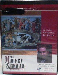 Classical Mythology: The Greeks - Peter Meineck