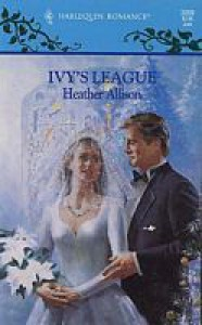 Ivy's League - Heather Allison