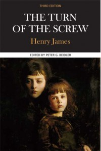 The Turn of the Screw: A Case Study in Contemporary Criticism (Case Studies in Contemporary Criticism) - Peter G. Beidler, Henry James