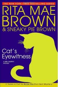 Cat's Eyewitness (Mrs. Murphy, #13) - Rita Mae Brown, Sneaky Pie Brown