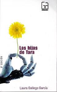 Las hijas de Tara - Laura Gallego García