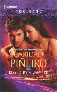 Kissed by a Vampire - Caridad Piñeiro
