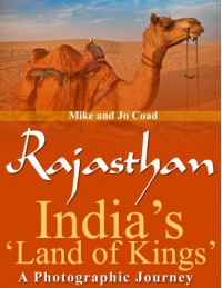 Rajasthan: India's 'Land of Kings' - A Photographic Journey - Jo Coad, Mike Coad
