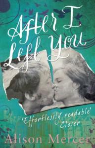 After I Left You - Alison  Mercer