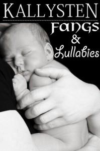 Fangs and Lullabies - Kallysten