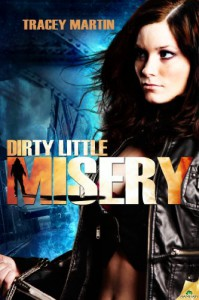Dirty Little Misery (Miss Misery) - Tracey Martin