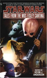 Tales from the Mos Eisley Cantina - Kevin J. Anderson