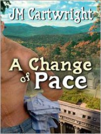 A Change of Pace - JM Cartwright