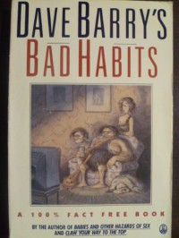 Dave Barrys Bad Habits - Dave Barry
