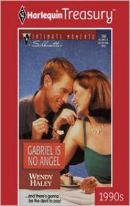 Gabriel Is No Angel - Wendy Haley