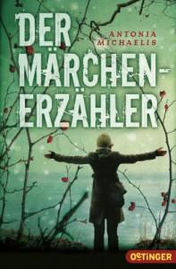 Der Märchenerzähler - Antonia Michaelis, Kathrin Schüler