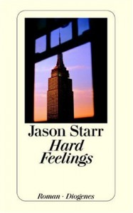 Hard Feelings - Jason Starr, Bernhard Robben