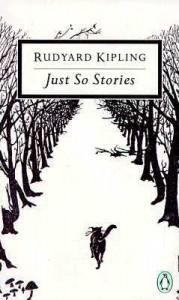 Just So Stories - Rudyard Kipling, Peter Levi