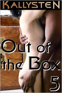 Out of the Box 5 - Kallysten