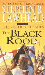 The Black Rood (The Celtic Crusades #2) - Zondervan