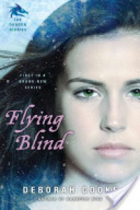 Flying Blind - Deborah Cooke