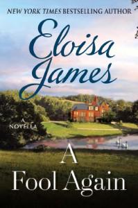 A Fool Again: A Novella - Eloisa James