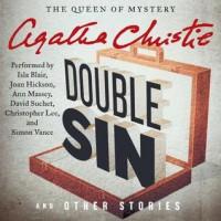 Double Sin and Other Stories (Audio) - Anna Massey, Isla Blair, Joan Hickson, Agatha Christie