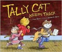 Tally Cat Keeps Track (Math Is Fun!) - Trudy Harris, Andrew N. Harris