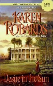Desire in the Sun - Karen Robards