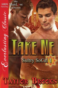 Take Me - Taylor Brooks