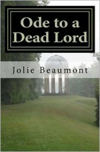 Ode to a Dead Lord: A Theo Bryght, Runner Mystery - Jolie Beaumont