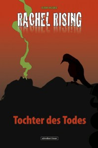 Rachel Rising 1: Tochter des Todes - Terry Moore