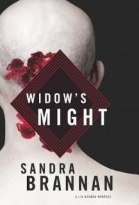 Widow's Might: A Liv Bergen Mystery - Sandra Brannan