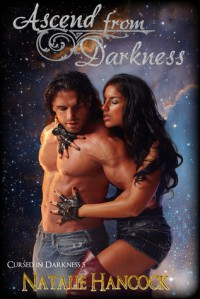 Ascend from Darkness (Cursed in Darkness, #5) - Natalie Hancock