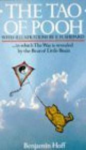 The Tao Of Pooh - Benjamin Hoff