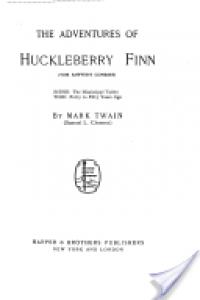 The Adventures of Huckleberry Finn (Tom Sawyer's Comrade) - Mark Twain