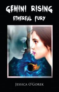 Gemini Rising: Ethereal Fury - Jessica O'Gorek