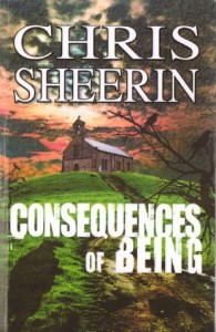 Consequences of Being - Chris Sheerin