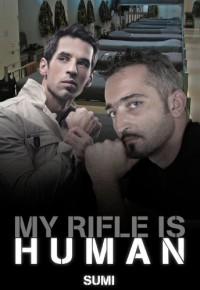My Rifle Is Human - Sumi