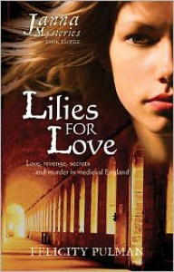 Lilies For Love - Felicity Pulman