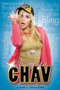 Diary of a Chav  - Grace Dent