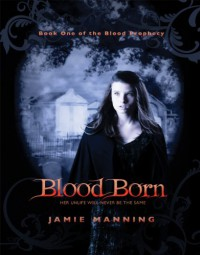 Blood Born - Jamie Manning