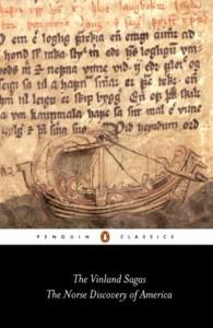 "The Vinland Sagas: The Norse Discovery of America: ""Graenlendinga Saga"" and ""Eirik's Saga"" (Classics) - PENGUIN GROUP (UK), Hermann Pálsson, Magnus Magnusson"